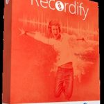 Recordify Crack Full Version